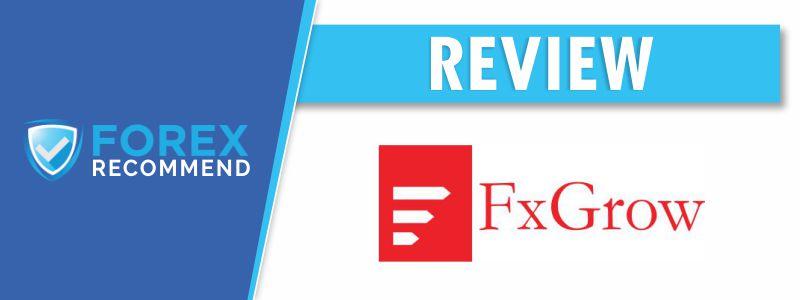 FXGrow Broker Review