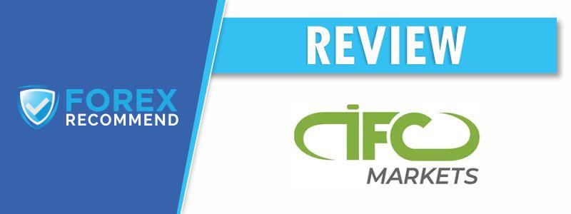 IFC Markets Broker Review