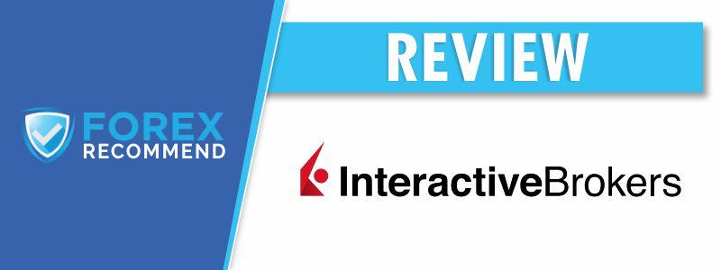 Interactive Brokers Broker Review