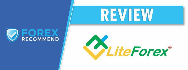 LiteForex Broker Review