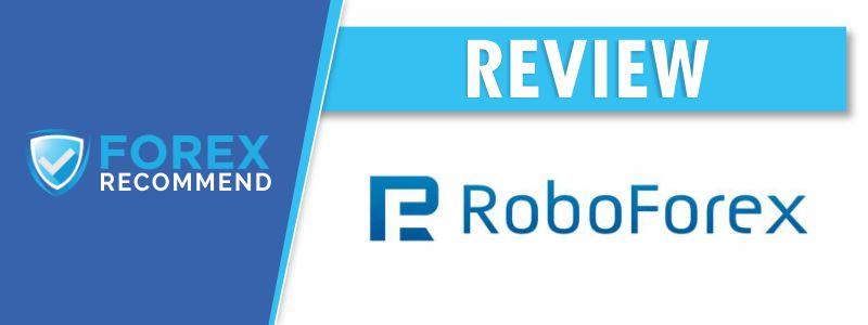 Roboforex Broker Review