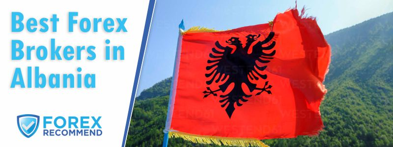 Best Forex Brokers for Albania