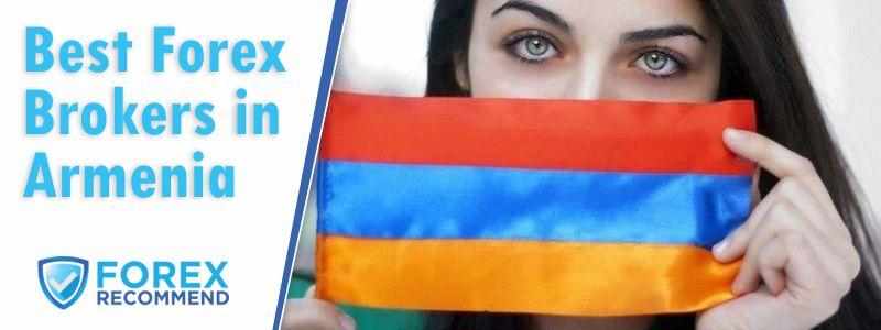 Best Forex Brokers for Armenia