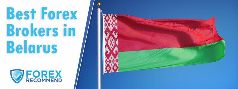 Best Forex Brokers for Belarus