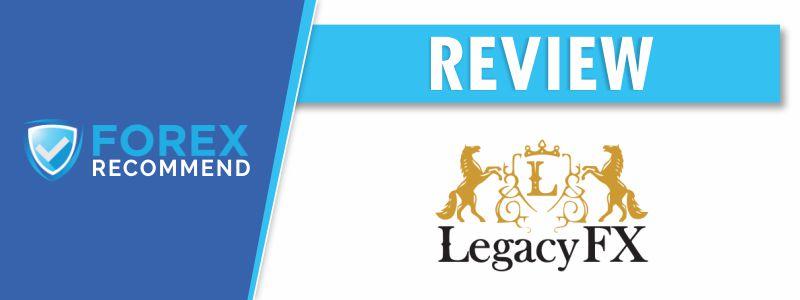 LegacyFX Broker Review